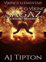 Ela e o Viking Sagaz