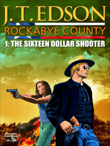 Rockabye County 1: The Sixteen-Dollar Shooter