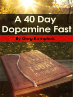 The 40 Day Dopamine Fast