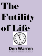 The Futility of Life