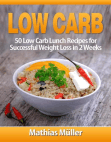 Low Carb Recipes: 50 Low Carb Lunch Recipes for Successful Weight Loss in 2 Weeks: Low Carb, #2