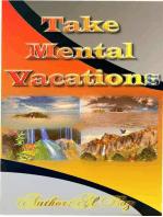 Take Mental Vacations