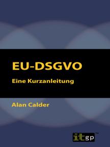 EU-DSGVO: Eine Kurzanleitung
