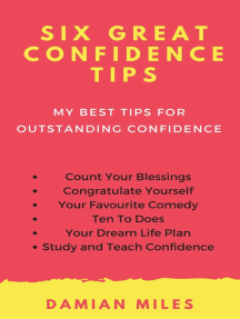 Six Great Confidence Tips
