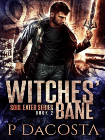 Witches' Bane: The Soul Eater, #2