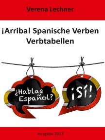 ¡Arriba! Spanische Verben: Verbtabellen