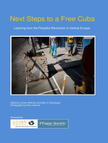 Next Steps to a Free Cuba: Learning from the Peaceful Revolution in Central Europe