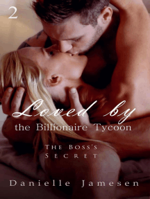 Loved by the Billionaire Tycoon 2: The Boss's Secret: Loved by the Billionaire Tycoon, #2