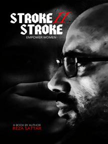 Stroke II Stroke: Women Empowerment