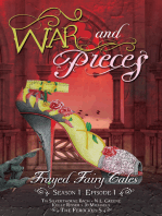 War and Pieces - Frayed Fairy Tales (Season 1, Episode 1)