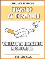 Diary Of An Ex Smoker - The Path To Liberation From Smoke