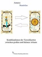 Kombinationen Der Tarockkarten Zwischen Großen Und Kleinen Arkana