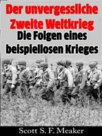 Der Unvergessliche Zweite Weltkrieg