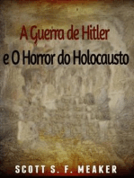 A Guerra De Hitler E O Horror Do Holocausto