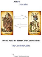 How to Read the Tarot Card Combinations. The Complete Guide
