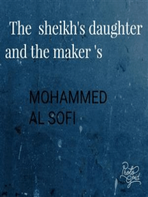 The sheikh's daughter and the maker