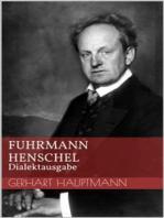 Fuhrmann Henschel - Dialektausgabe
