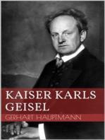Kaiser Karls Geisel