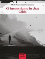 Ci incontriamo in chat Gilda