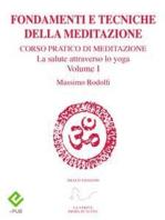 Fondamenti e Tecniche della Meditazione