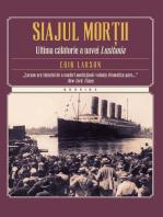 Siajul morții. Ultima călătorie a navei Lusitania