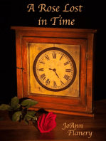 A Rose Lost in Time