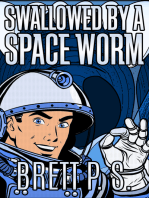 Swallowed by a Space Worm