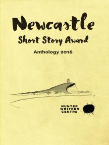 Newcastle Short Story Award 2016