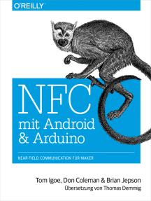 NFC mit Android und Arduino: Near Field Communication für Maker