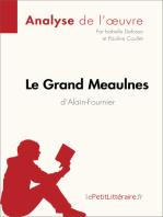 Le Grand Meaulnes d'Alain-Fournier (Analyse de l'oeuvre)