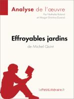 Effroyables jardins de Michel Quint (Analyse de l'oeuvre)