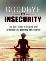 Goodbye to Insecurity