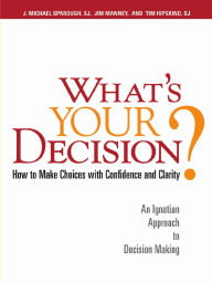 What's Your Decision? excerpt
