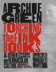 Torching the Fink Books and Other Essays on Vernacular Culture