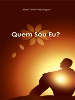 Quem Sou Eu? (In Portuguese)