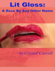 Lit Gloss: A Rose By Any Other Name