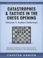 Catastrophes & Tactics in the Chess Opening - Volume 1: Indian Defenses: Winning Quickly at Chess Series, #1