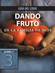Dando fruto en la familia de Dios, Guía del líder