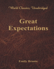 Great Expectations (World Classics, Unabridged)