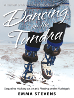 Dancing on the Tundra