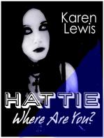 Hattie, Where Are You?