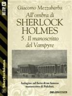 All'ombra di Sherlock Holmes - 5. Il manoscritto del Vampyre