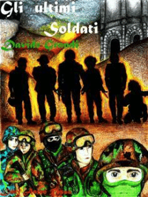 Gli ultimi Soldati: libri Asino Rosso