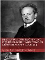 Festaktus zur Eröffnung des Deutschen Museums in München am 7. Mai 1925