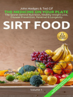 HEALTH: SIRT FOOD The Secret Behind Diet, Healthy Weight Loss, Disease Prevention, Reversal & Longevity: The MEDICINE on your Plate, #1