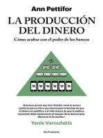 La producción del dinero