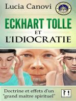 Eckhart Tolle et l'idiocratie