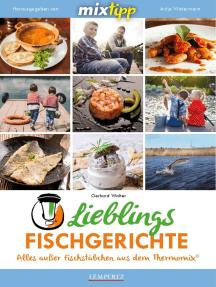 MIXtipp Lieblings-Fischgerichte: Kochen mit dem Thermomix TM5 und TM31