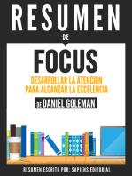Focus: Desarrollar La Atencion Para Alcanzar La Excelencia - Resumen del libro de Daniel Goleman
