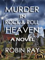 Murder in Rock & Roll Heaven